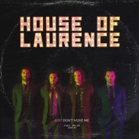 House of Laurence Just Don't Move Me Artwork
