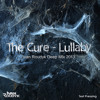 The Cure-Lullaby(Ivan Roudyk Deep Mix 2013) TEST PRESSING