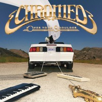 Chromeo Over Your Shoulder Artwork