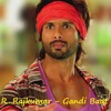 Gandi Baat - R...Rajkumar album artwork