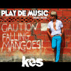 Play De Music (Mango Riddim) - Kes The Band