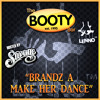 Brandz a Make Her Dance - DJ Lenno mix Hosted by Savage