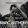 Marc Anthony - Vivir mi vida ( Josue Log Remix Extended Tribal Guarachero )