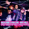 MACKLEMORE & RYAN LEWIS - WHITE WALLS (Carlos Barbosa And Fresh & Funky Bootleg) album artwork