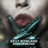 Kisses Down Low - Kelly Rowland (DJ Tom Pritchard Lazlo Reconstruction)