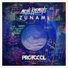 Merk & Kremont - Zunami [Protocol Rec] OUT NOW!