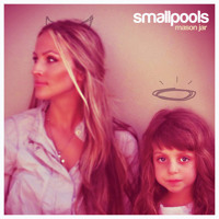 Smallpools Mason Jar (Monsieur Adi Remix) Artwork