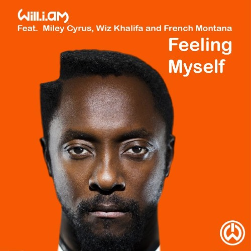 Will.i.am - Feeling Myself Feat. Miley Cyrus, Wizz Khalifa & French Montana