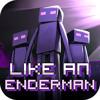 Like An Enderman (Minecraft Parody)