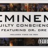 Guilty Conscience Ft. Dr. Dre Lyrics (Dirty)