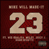 Mike Will Made - It - 23 ft. (Wiz Khalifa Miley Cyrus Juicy J) *Shane Bessette Remix* FREE DOWNLOAD album artwork