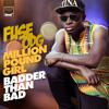 Fuse ODG - Million Pound Girl (Badder Than Bad) (UK Radio Edit)