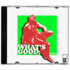 What's Good: Episode II