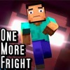 One more fright (Minecraft parody)