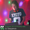 DJ Sequence Promo Mix August 2013
