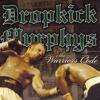 Dropkick Murphys - Im Shipping Up To Boston