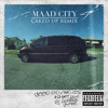 Kendrick Lamar - M.A.A.D. CITY (CAKED UP Remix)
