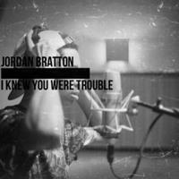 Taylor Swift I Knew You Were Trouble (Jordan Bratton Cover) Artwork