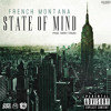 French Montana - State Of Mind (prod. Harry Fraud)