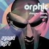 Danger Doom - Space Ho's (Orphic Remix)