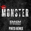 Eminem - The Monster ft. Rihanna (Pinto Remix)
