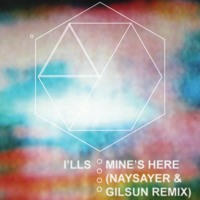 I'lls Mine's Here or My End's Here or Nineteen (Naysayer & Gilsun Remix) Artwork