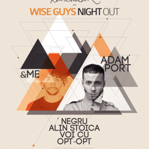Adam Port B2B &Me live Set @ WISE GUYS NIGHT OUT @ Club Space 15.03.2013