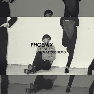 Fences (LeMarquis Remix) by Phoenix