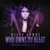 Miley Cyrus - Who Owns My Heart (Rock Mafia Remix) album artwork