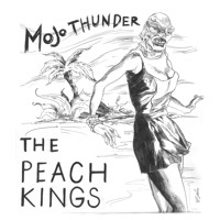 The Peach Kings Mojo Thunder Artwork