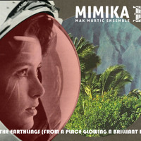 mimikamakmurticensemble The Earthlings (From A Place Glowing A Brilliant Red) Artwork