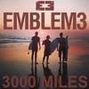Emblem3 - 3000 miles(Cover)
