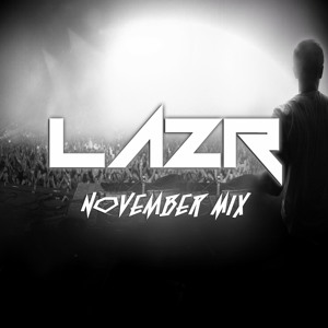 November Mix (facebook.com/lazrmusic)