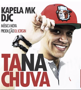 Ta na Chuva – MC Kapela MK – Mp3