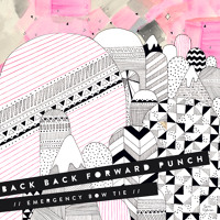 Back Back Forward Punch Emergency Bow Tie (Sun City Remix) Artwork