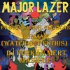 Major Lazer Ft Busy Signal Flexican - Bumaye (Watch Out Fi This) Dj Furkan Mert Mash-up)