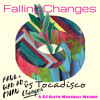 Falling Changes - Faul & Wad Ad Feat Pnau Vs Tocadisco (DJ Keith Marshall Mashup) album artwork