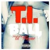 T.I. Ft. Lil Wayne - Ball Vs Hip Hop Police ( DJ Car Hip Hop Police Segway ) FREE DOWNLOAD !!