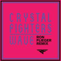 Crystal Fighters Wave (Ron Flieger Remix) Artwork