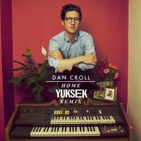 Dan Croll Home (Yuksek Remix) Artwork