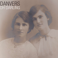 DANVERS Oh Darling Artwork