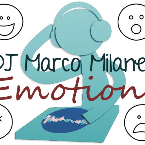 Marco Milanez - Emotions by DJ Marco Milanez on SoundCloud - Hear the world's sounds