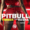 Pitbull feat. Ke$ha - Timber - Jump Smokers Remix