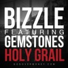 Bizzle - Holy Grail ft. Gemstones