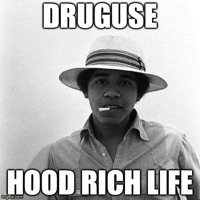 Druguse Hood Rich Life Artwork