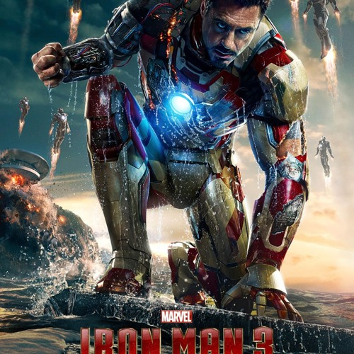 Can You Dig It (Iron Man 3 Main Titles) by BrianTyler