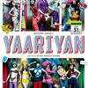 Yaariyan Mashup
