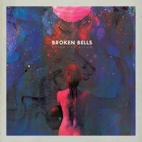 Broken Bells After The Disco Artwork