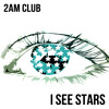 I See Stars