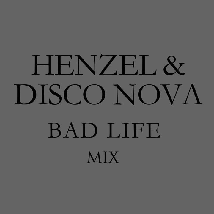 2013.12.17 - Henzel & Disco Nova Mixtape for Bad Life 2013 Artworks-000065580380-39j5ut-original